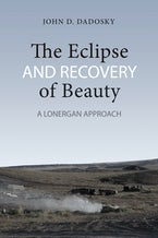 The Eclipse and Recovery of Beauty