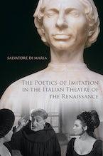 The Poetics of Imitation in the Italian Theatre of the Renaissance