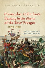 Christopher Columbus's Naming in the 'diarios' of the Four Voyages (1492-1504)
