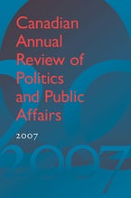 Canadian Annual Review of Politics and Public Affairs 2007