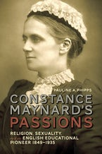 Constance Maynard's Passions