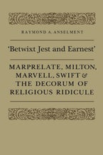 'Betwixt Jest and Earnest'