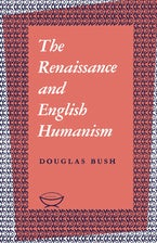 The Renaissance and English Humanism