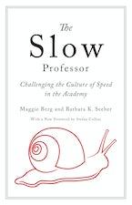 The Slow Professor