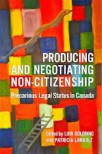 Producing and Negotiating Non-Citizenship
