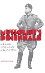 Mussolini's Decennale