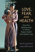 Love, Fear, and Health