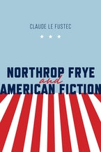 Northrop Frye and American Fiction