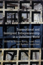 Transnational and Immigrant Entrepreneurship in a Globalized World