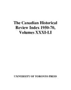 Canadian Historical Review Index 1950-70