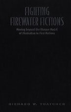 Fighting Firewater Fictions