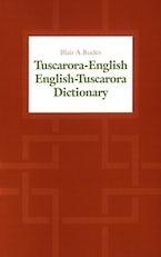 Tuscarora-English / English-Tuscarora Dictionary