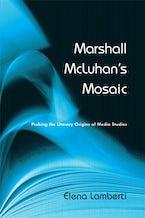 Marshall McLuhan's Mosaic