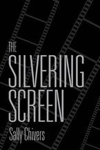 The Silvering Screen