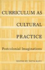 Curriculum as Cultural Practice