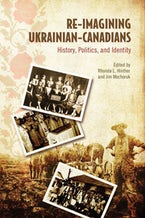 Re-Imagining Ukrainian-Canadians