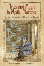 Jews and Magic in Medici Florence