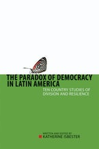 The Paradox of Democracy in Latin America