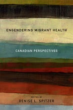 Engendering Migrant Health