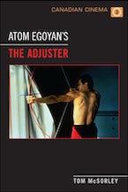 Atom Egoyan's 'The Adjuster'