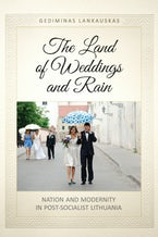 The Land of Weddings and Rain