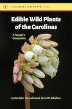 Edible Wild Plants of the Carolinas