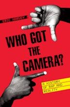 Who Got the Camera?