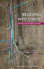 Believing into Christ