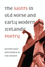 The Saints in Old Norse and Early Modern Icelandic Poetry