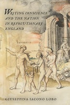 Writing Conscience and the Nation in Revolutionary England
