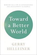 Toward a Better World