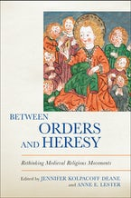 Between Orders and Heresy