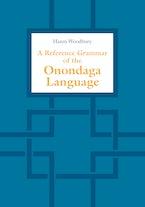 A Reference Grammar of the Onondaga Language