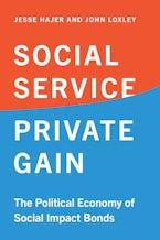Social Service, Private Gain