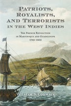 Patriots, Royalists, and Terrorists in the West Indies