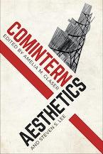 Comintern Aesthetics