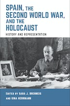 Spain, the Second World War, and the Holocaust