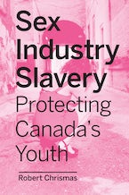 Sex Industry Slavery in Present-Day Canada