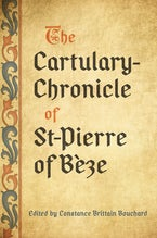 The Cartulary-Chronicle of St-Pierre of Bèze
