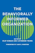 The Behaviorally Informed Organization