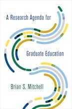 A Research Agenda for Graduate Education