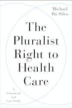 The Pluralist Right to Health Care