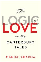 The Logic of Love in the Canterbury Tales