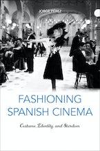 Fashioning Spanish Cinema