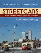 Streetcars and the Shifting Geographies of Toronto
