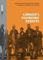 Canada's Founding Debates