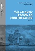 The Atlantic Region to Confederation