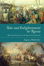 War and Enlightenment in Russia