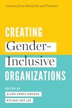 Creating Gender-Inclusive Organizations