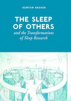 The Sleep of Others and the Transformation of Sleep Research